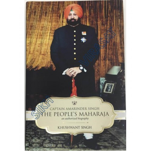 Captain Amarinder Singh: The People's Maharaja: An Authorized Biography (English)