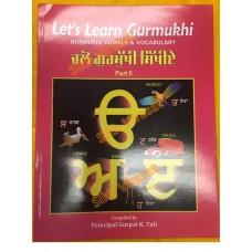 Lets Learn Gurmukhi (Part 2)