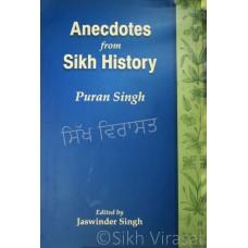 Anecdotes from Sikh History:  The Life and Teachings of Sri Guru Tegh Bahadur by. Puran Singh