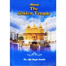 About The Golden Temple By- Dr. Ajit Singh Aulakh