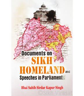 Documents On Sikh Homeland and Speeches In Parliament Book By: Bhai Sahib Sirdar Kapur Singh