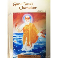Guru Nanak Chamatkar Vol. I & Vol. II By: Bhai Sahib Bhai Vir Singh