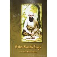 Baba Naudh Singh By: Bhai Sahib Bhai Vir Singh